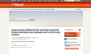 Swiss animal welfare lawyer Antoine Goetschel thinks Australian farm animals aren't in the lucky country
