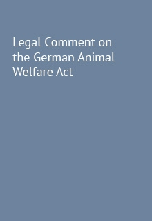 Legal comment on the German Animal Welfare Act