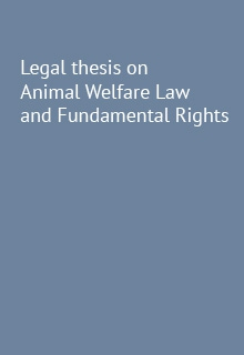 Legal thesis on Animal Welfare Law and Fundamental Rights