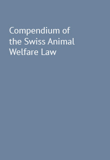 Compendium of the Swiss Animal Welfare Law